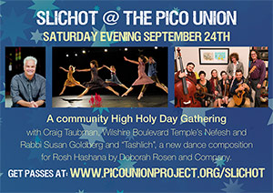 Slichot at the Pico Union