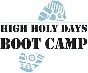 High Holy Days Boot Camp