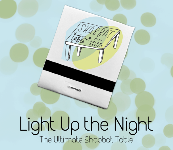 Light up the Night: The Ultimate Shabbat Table